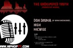 Micwise – The Undisputed Truth feat. Don Druma & NISH