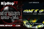 Jay Kraze Ft Yung Fido – Count It Up